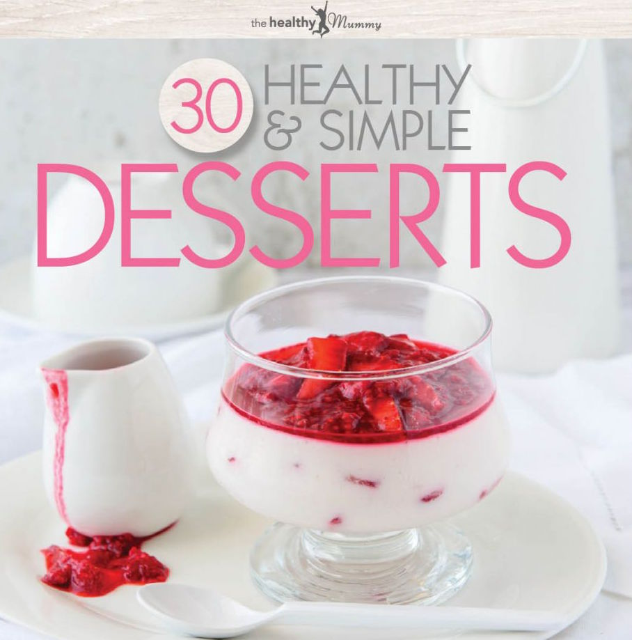 30 healthy and simple desserts eBook
