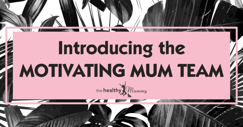 1709_THM_AS_INTRO MOTIVATING MUMS
